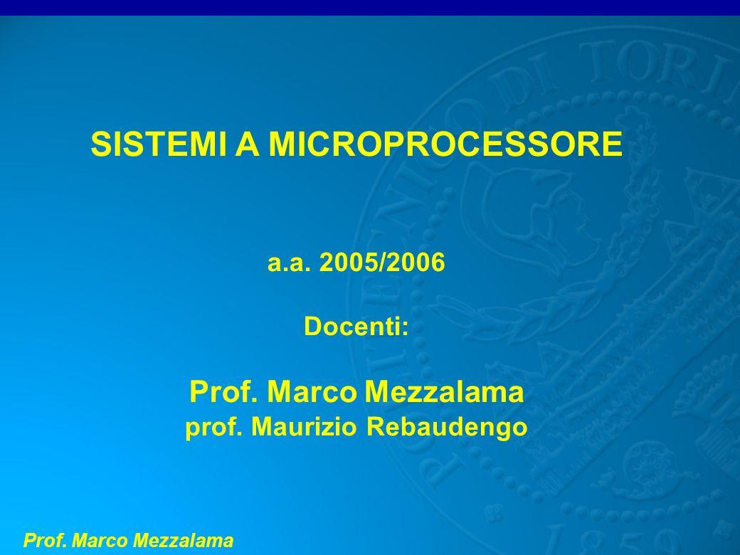 SISTEMI A MICROPROCESSORE prof. Maurizio Rebaudengo