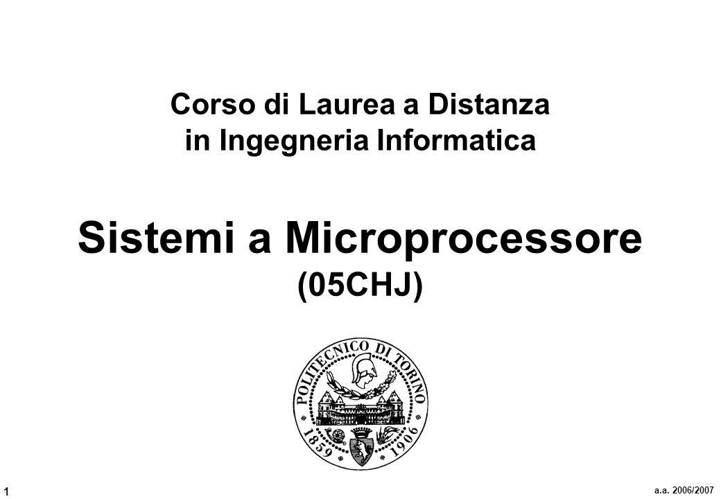 Corso di Laurea a Distanza in Ingegneria Informatica Sistemi a Microprocessore (05CHJ)