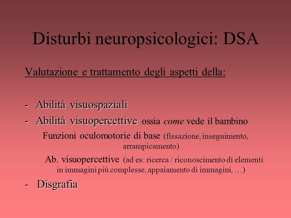 Disturbi neuropsicologici: DSA