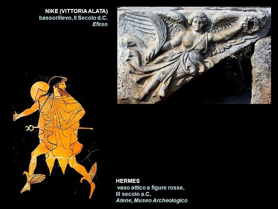 NIKE (VITTORIA ALATA) bassorilievo, II Secolo d.C. Efeso. HERMES. vaso attico a figure rosse, III secolo a.C.