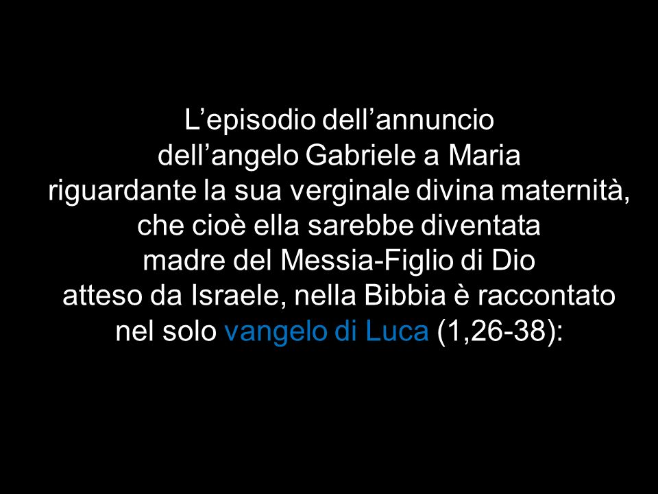 L'episodio dell'annuncio dell'angelo Gabriele a Maria