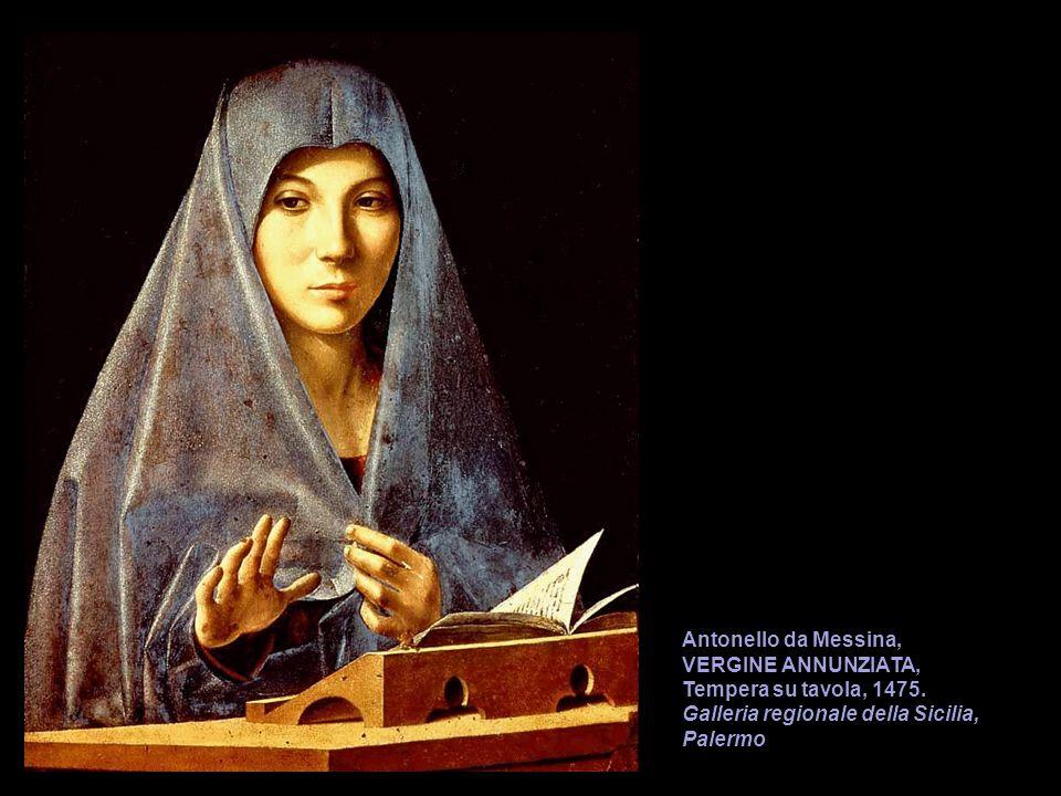 Antonello da Messina,VERGINE ANNUNZIATA, Tempera su tavola, 1475.