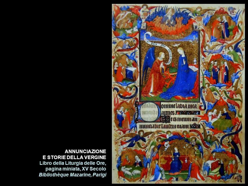 ANNUNCIAZIONEE STORIE DELLA VERGINE.Libro della Liturgia delle Ore, pagina miniata, XV Secolo.