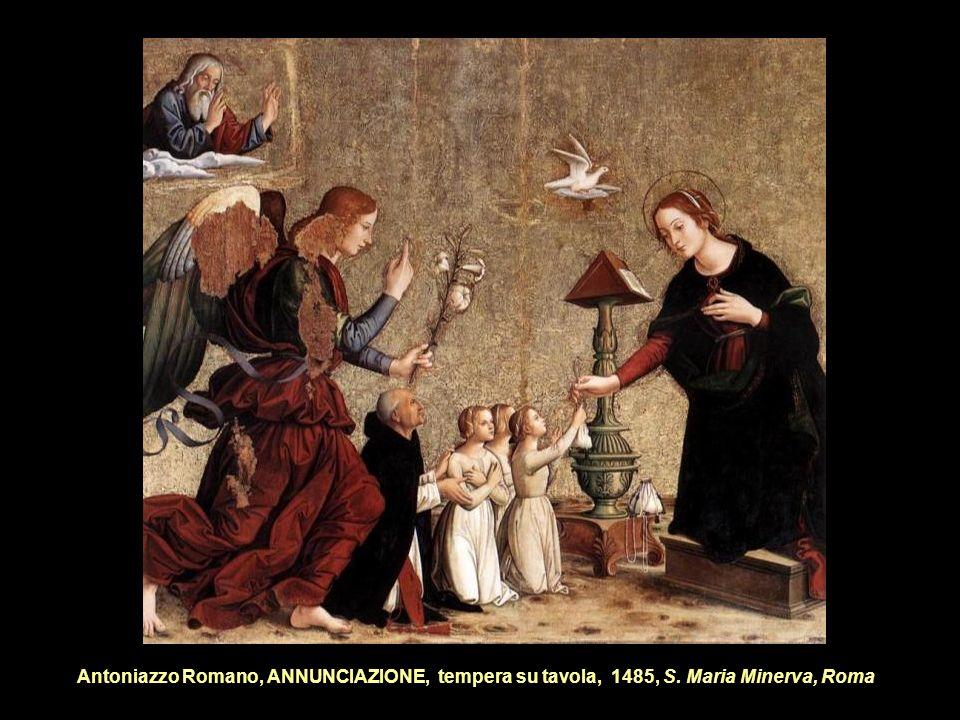 Antoniazzo Romano, ANNUNCIAZIONE, tempera su tavola, 1485, S