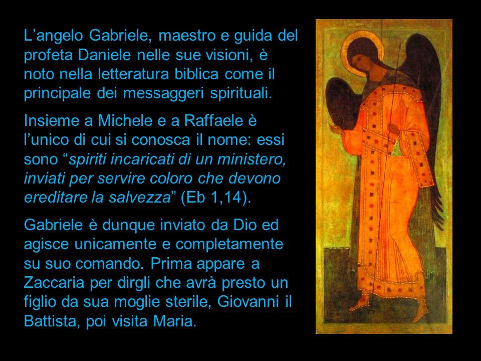 L'angelo Gabriele, maestro e guida del profeta Daniele nelle sue visioni, è noto nella letteratura biblica come il principale dei messaggeri spirituali.