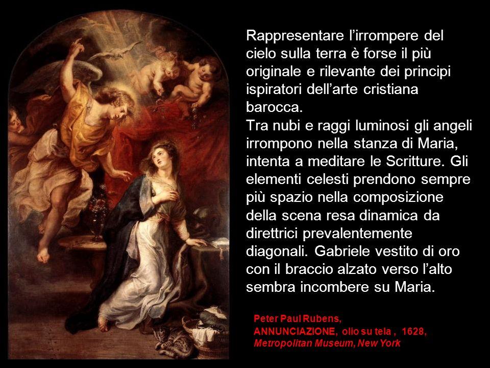 Rappresentare l'irrompere del cielo sulla terra è forse il più originale e rilevante dei principi ispiratori dell'arte cristiana barocca.