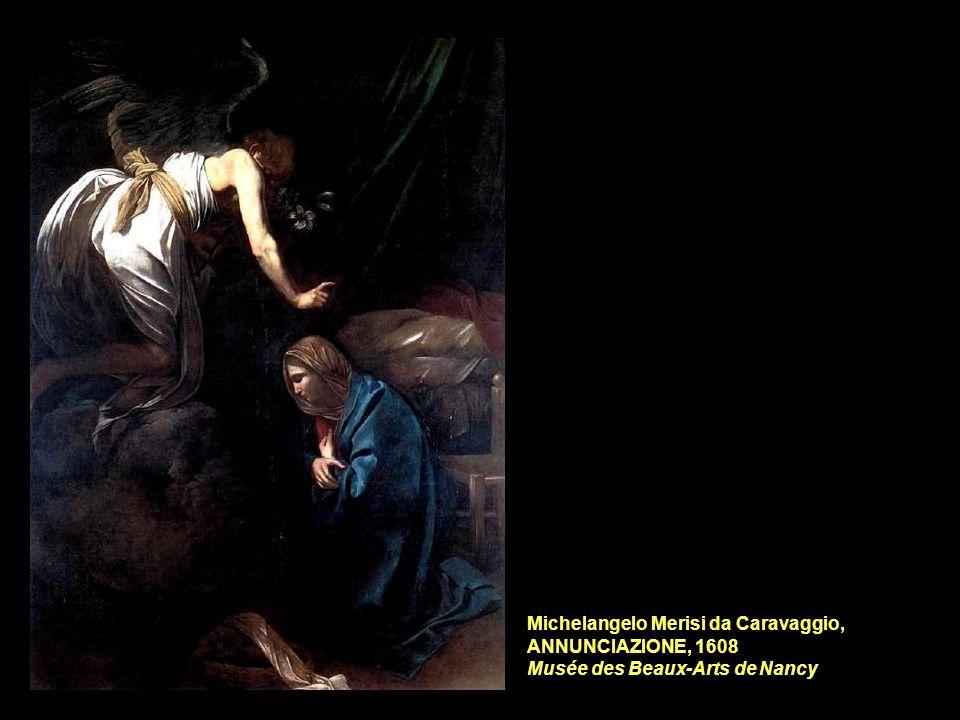 Michelangelo Merisi da Caravaggio, ANNUNCIAZIONE, 1608