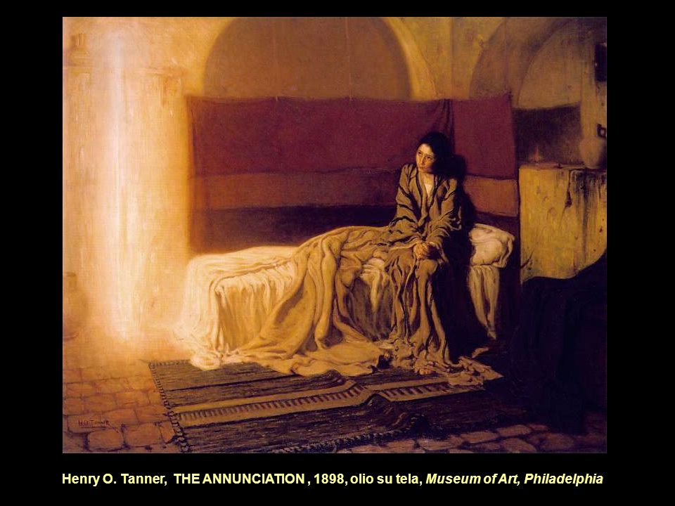 Henry O. Tanner, THE ANNUNCIATION , 1898, olio su tela, Museum of Art, Philadelphia