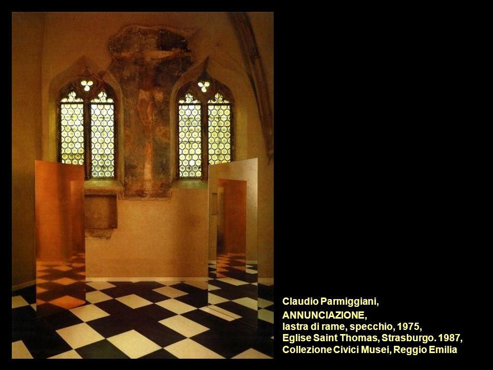 Claudio Parmiggiani, ANNUNCIAZIONE, lastra di rame, specchio, 1975, Eglise Saint Thomas, Strasburgo.