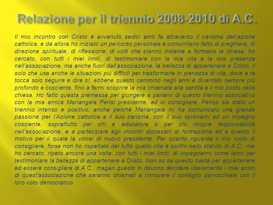 Relazione per il triennio 2008-2010 di A.C.