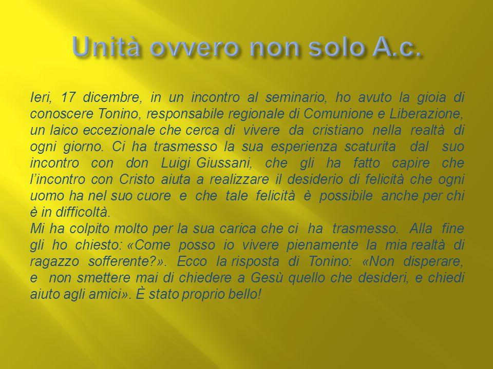 Unità ovvero non solo A.c.
