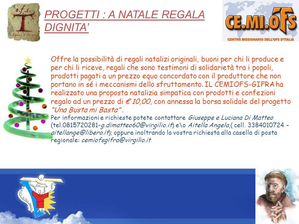 PROGETTI : A NATALE REGALA DIGNITA'