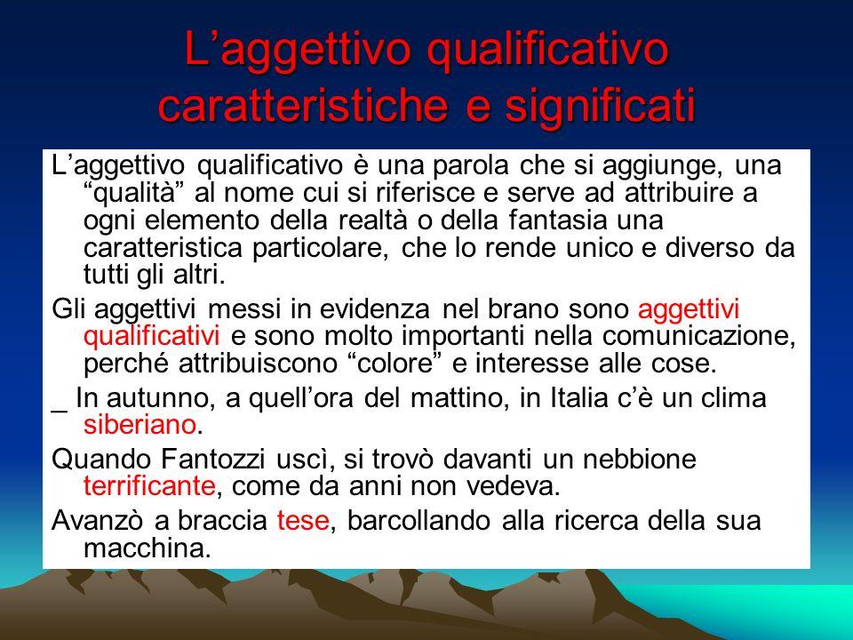 L'aggettivo qualificativo caratteristiche e significati