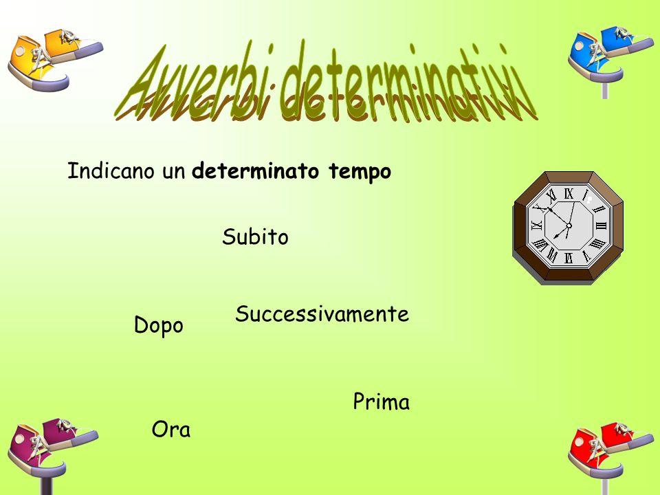 Avverbi determinativi
