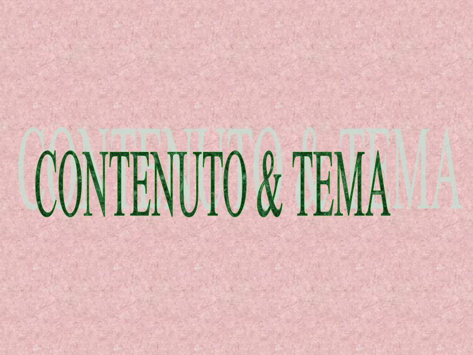 CONTENUTO & TEMA