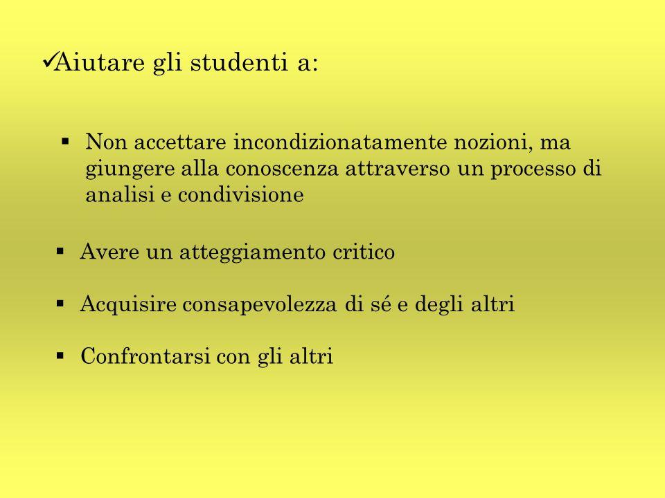 Aiutare gli studenti a: