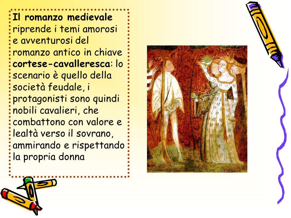 Il romanzo medievale riprende i temi amorosi e avventurosi del romanzo antico in chiave cortese-cavalleresca: lo scenario è quello della società feudale, i protagonisti sono quindi nobili cavalieri, che combattono con valore e lealtà verso il sovrano, ammirando e rispettando la propria donna