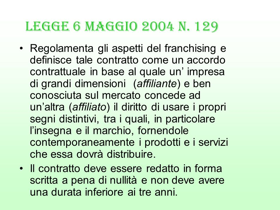 Legge 6 Maggio 2004 n. 129