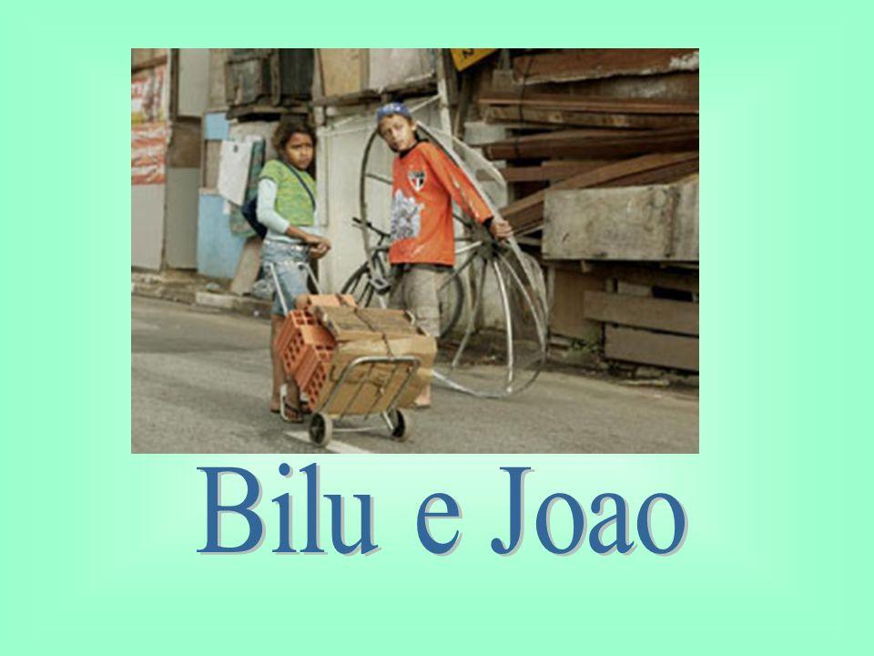 Bilu e Joao