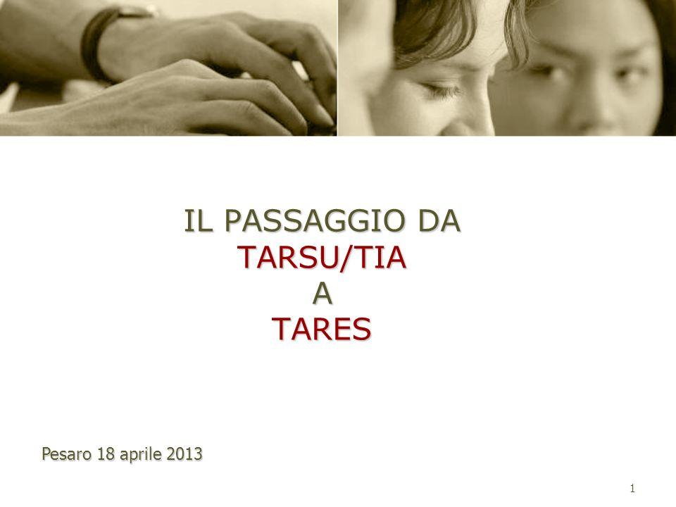IL PASSAGGIO DA TARSU/TIA A TARES