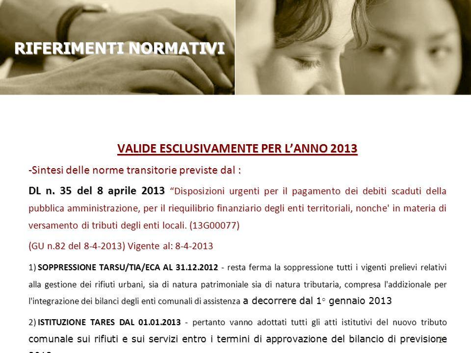 VALIDE ESCLUSIVAMENTE PER L'ANNO 2013