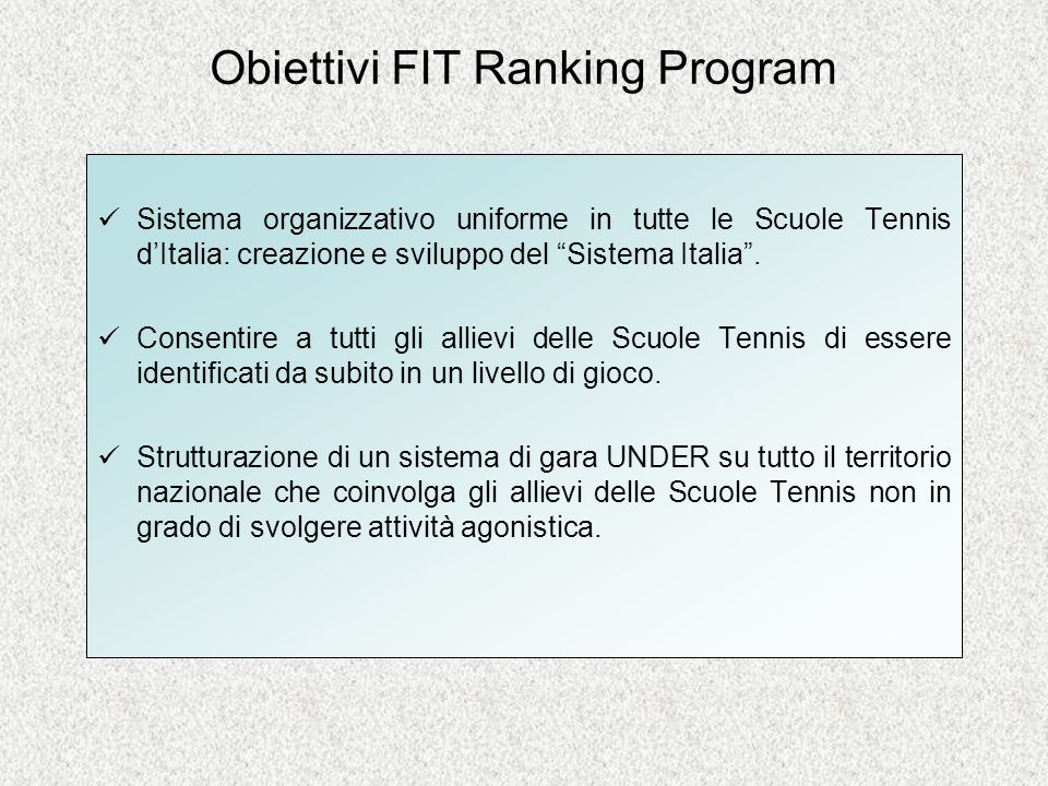 Obiettivi FIT Ranking Program