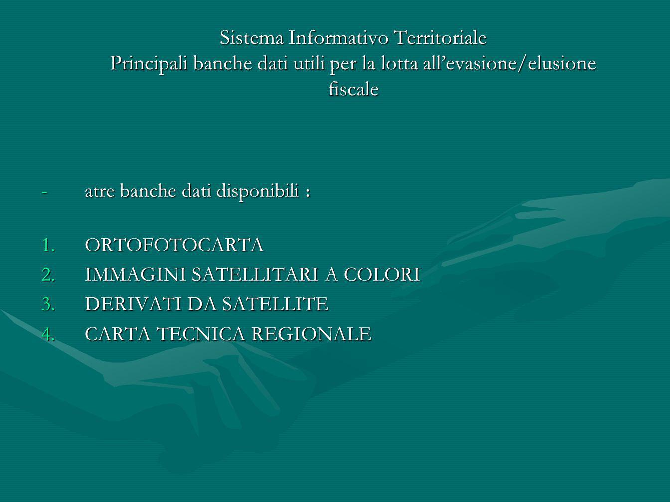 Sistema Informativo Territoriale Principali banche dati utili per la lotta all'evasione/elusione fiscale