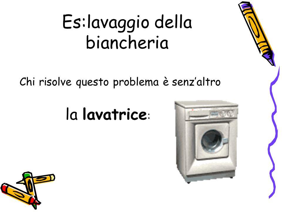 Es:lavaggio della biancheria