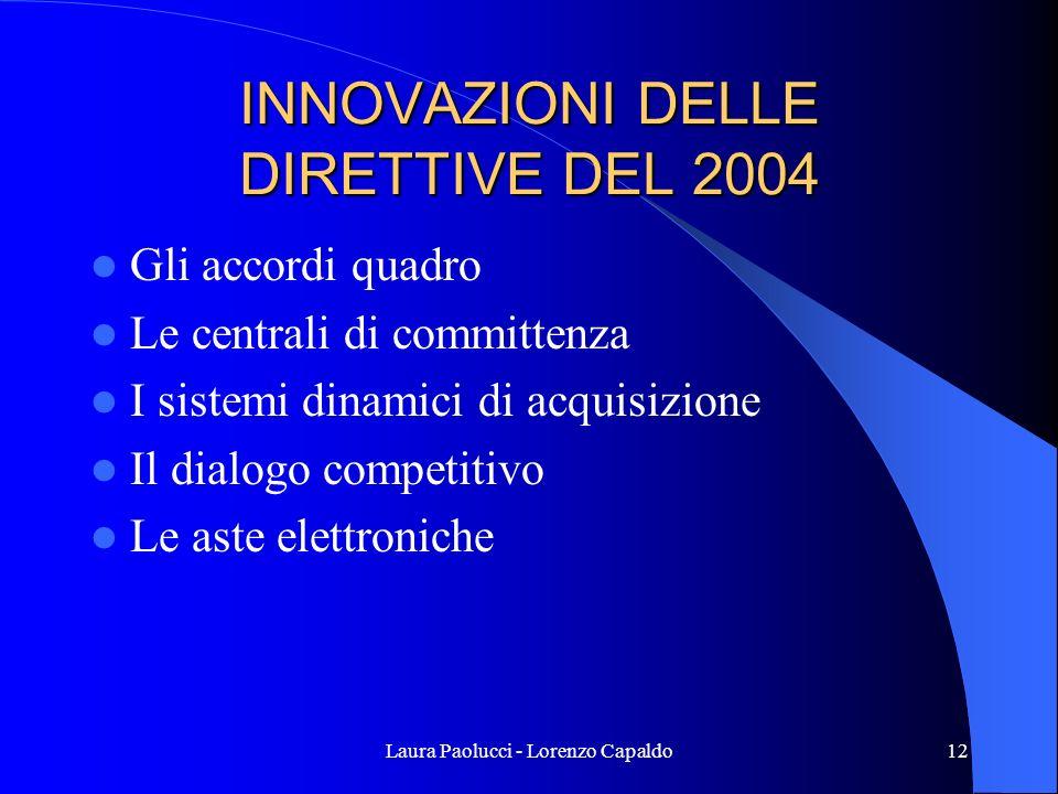 INNOVAZIONI DELLE DIRETTIVE DEL 2004