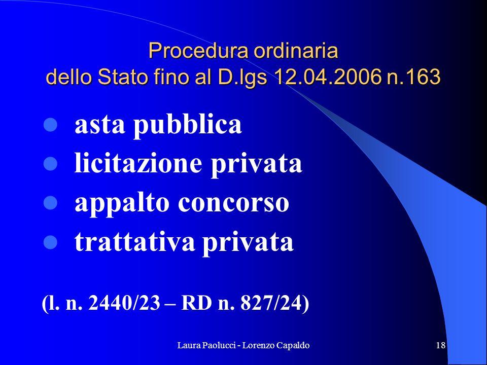 Procedura ordinaria dello Stato fino al D.lgs 12.04.2006 n.163
