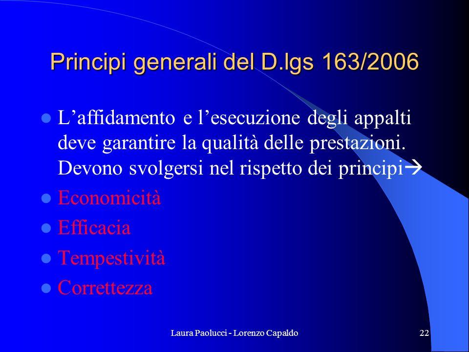 Principi generali del D.lgs 163/2006