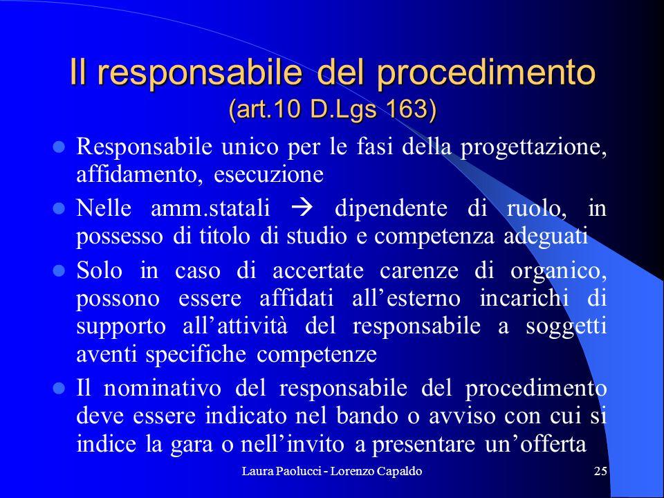 Il responsabile del procedimento (art.10 D.Lgs 163)