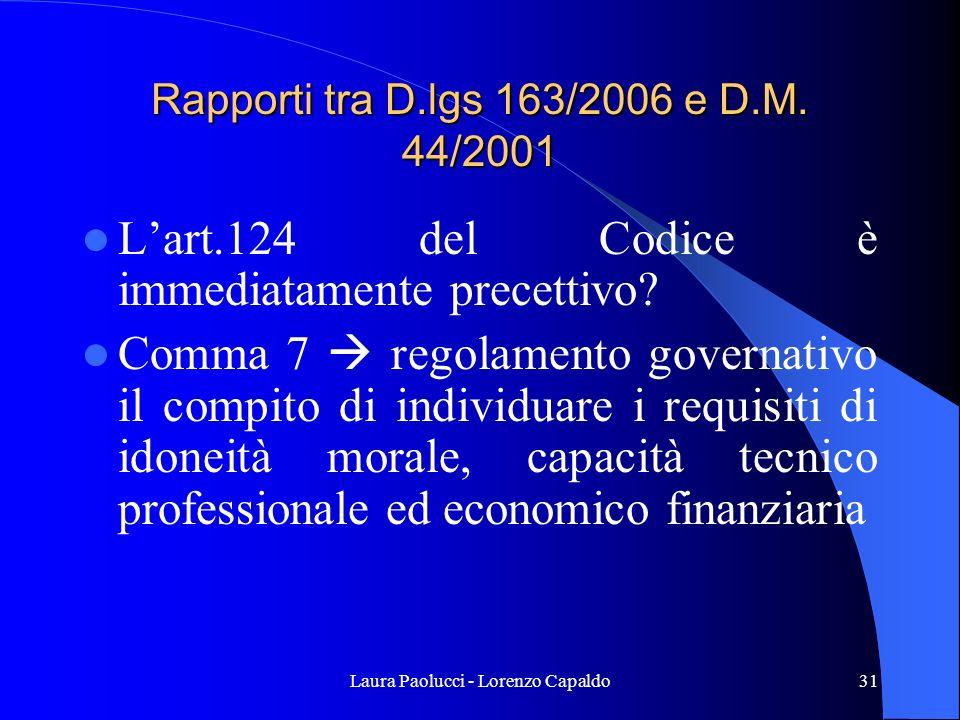 Rapporti tra D.lgs 163/2006 e D.M. 44/2001