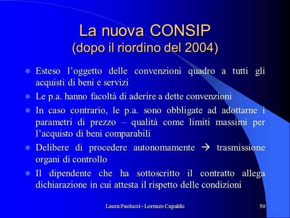 La nuova CONSIP (dopo il riordino del 2004)