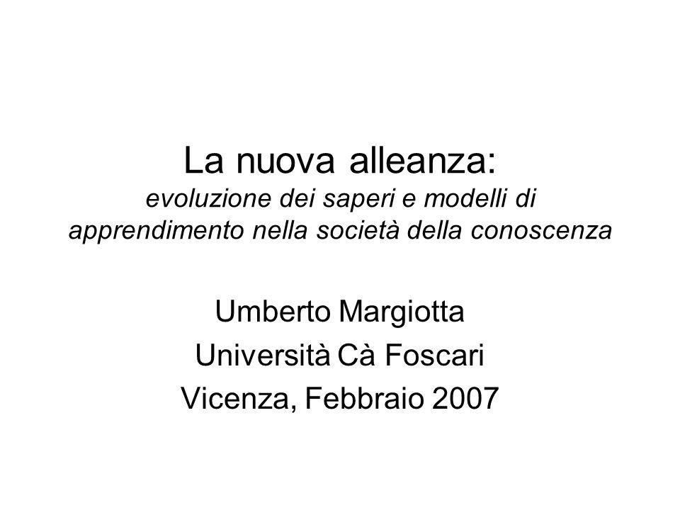 Umberto Margiotta Università Cà Foscari Vicenza, Febbraio 2007