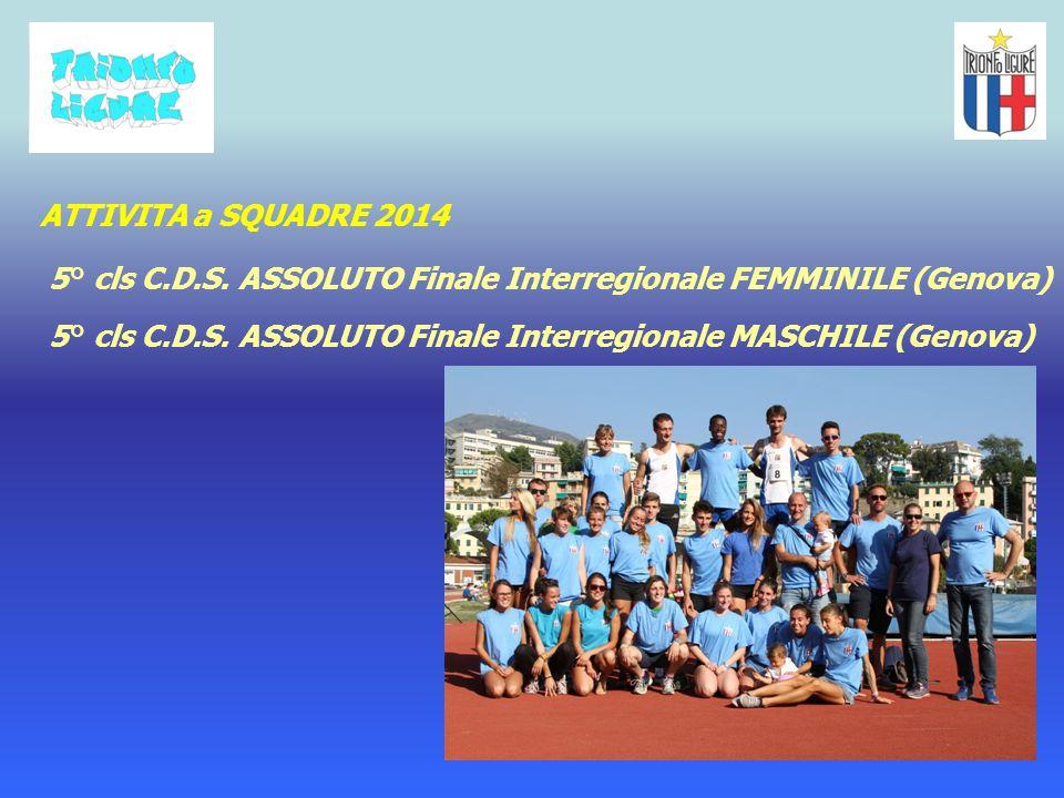 ATTIVITA a SQUADRE 2014 5° cls C.D.S. ASSOLUTO Finale Interregionale FEMMINILE (Genova)