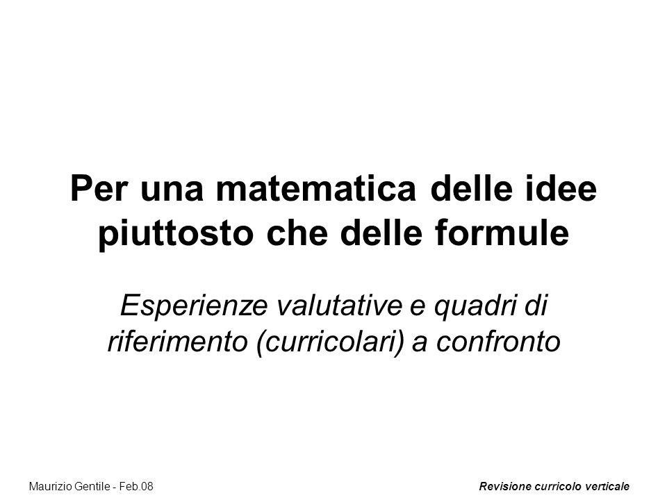 Per una matematica delle idee piuttosto che delle formule