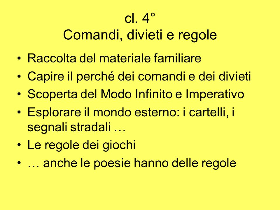 cl. 4° Comandi, divieti e regole