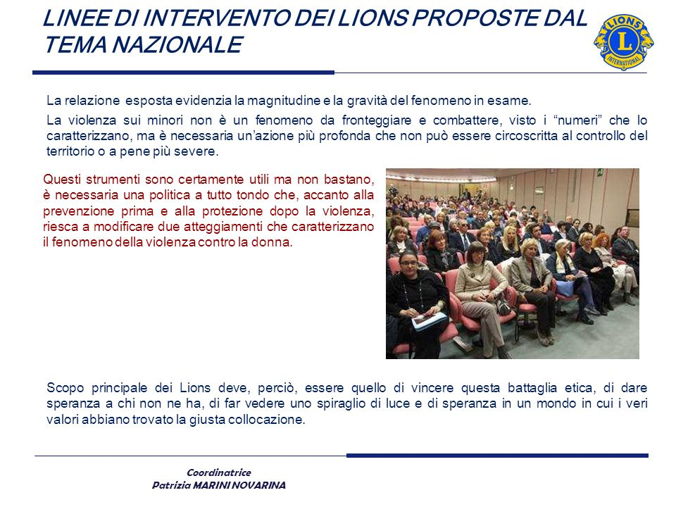 LINEE DI INTERVENTO DEI LIONS PROPOSTE DAL TEMA NAZIONALE