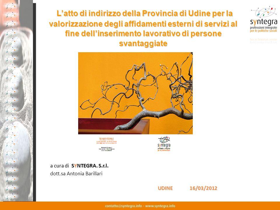 L'atto di indirizzo della Provincia di Udine per la valorizzazione degli affidamenti esterni di servizi al fine dell'inserimento lavorativo di persone svantaggiate