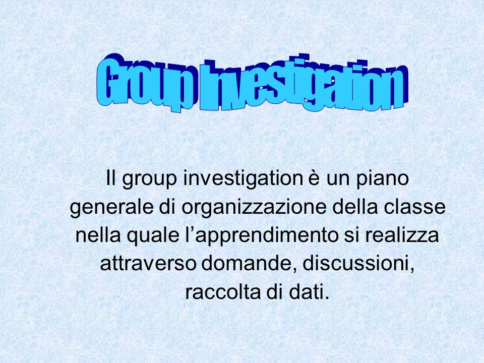 Group Investigation