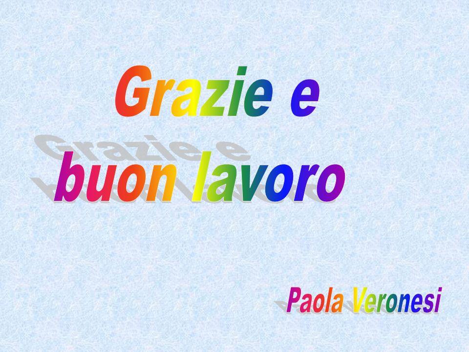 Grazie e buon lavoro Paola Veronesi