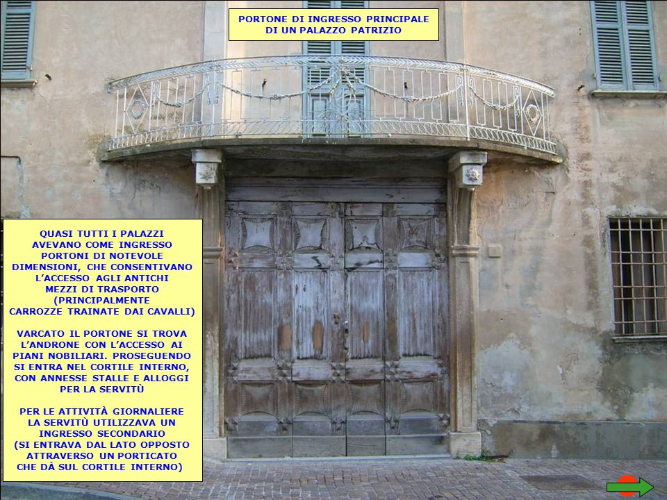 PORTONE DI INGRESSO PRINCIPALE DI UN PALAZZO PATRIZIO