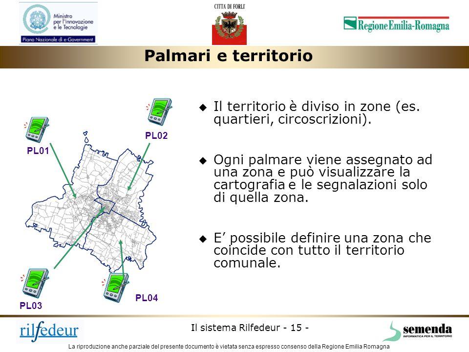 Palmari e territorioIl territorio è diviso in zone (es. quartieri, circoscrizioni).