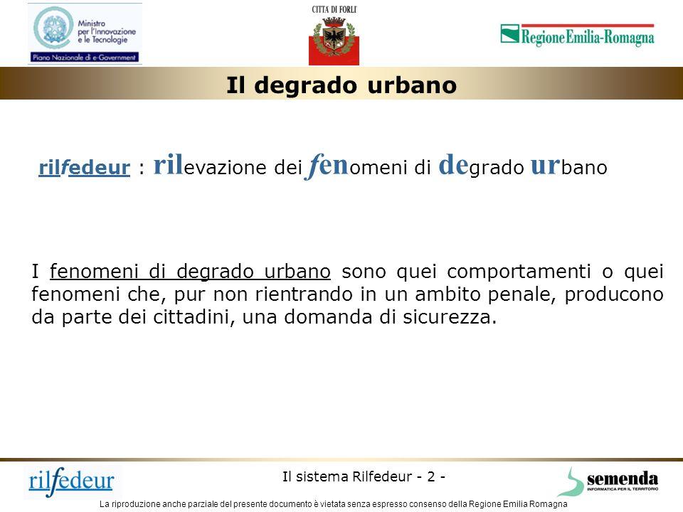 Il degrado urbanorilfedeur : rilevazione dei fenomeni di degrado urbano.