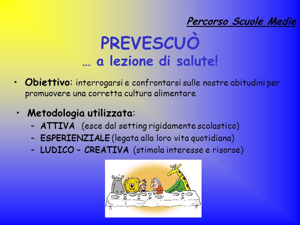 PREVESCUÒ … a lezione di salute!