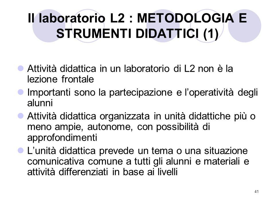 Il laboratorio L2 : METODOLOGIA E STRUMENTI DIDATTICI (1)