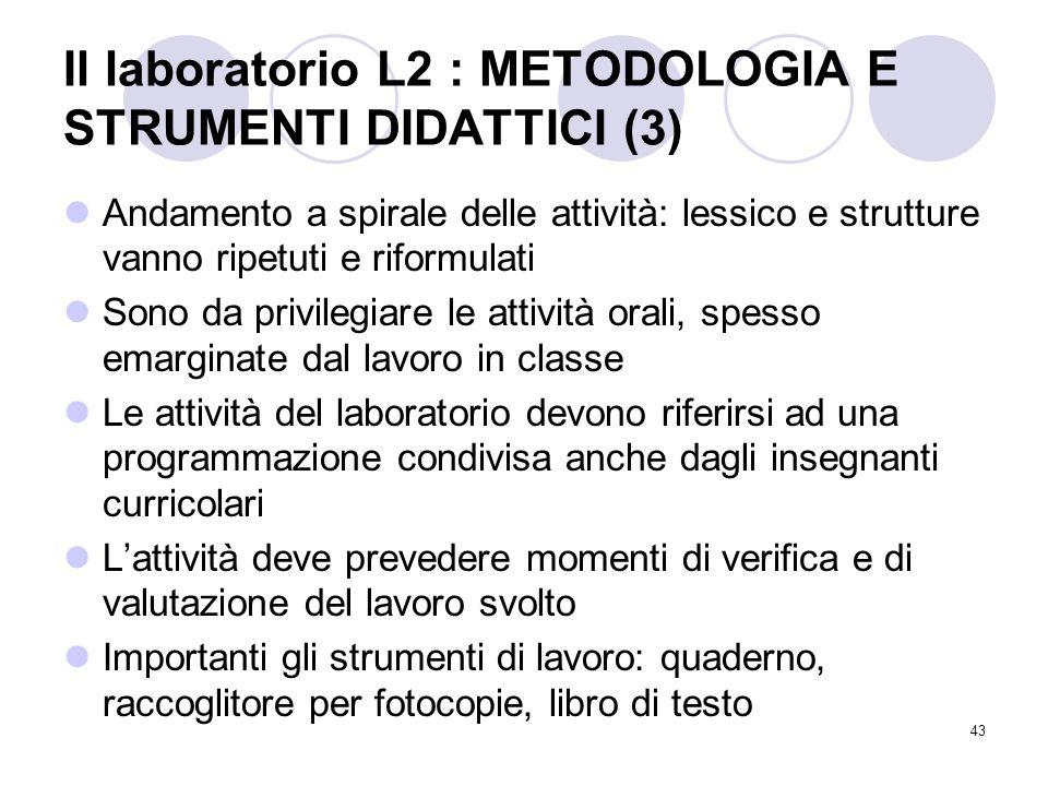 Il laboratorio L2 : METODOLOGIA E STRUMENTI DIDATTICI (3)