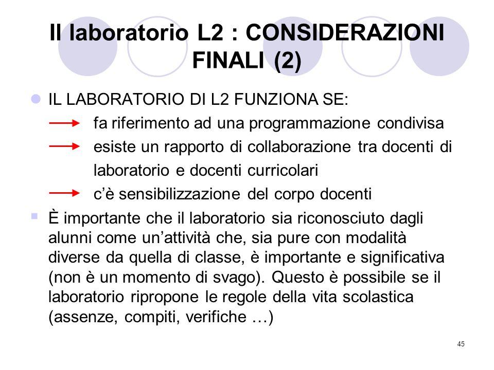 Il laboratorio L2 : CONSIDERAZIONI FINALI (2)
