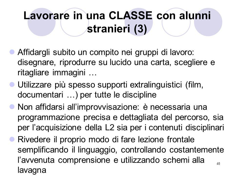 Lavorare in una CLASSE con alunni stranieri (3)